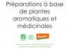 Préparations à base de plantes aromatiques et médicinales